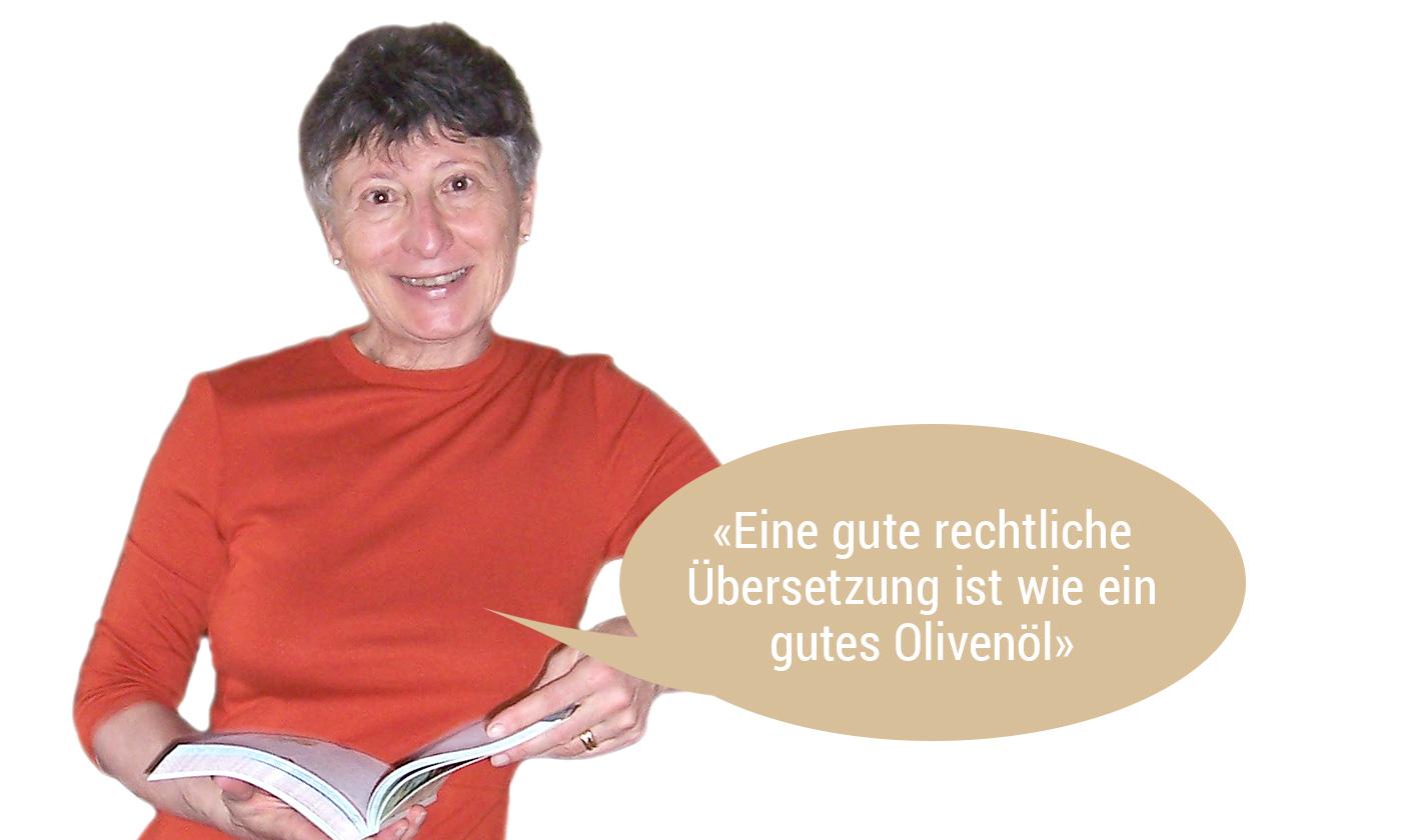 Eine gute rechtliche Übersetzung ist wie ein gutes Olivenöl